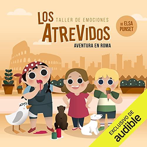 Diseño de la portada del título Los Atrevidos ¡Aventura en Roma!