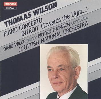 Wilson: Piano Concerto & Introit