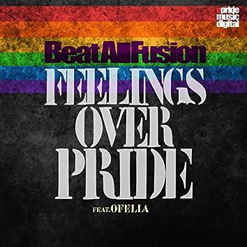 Feelings over Pride
