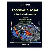 Ecografía total en obstetricia y ginecología