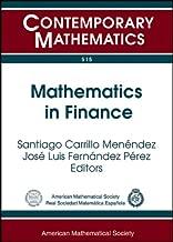Mathematics in Finance: UIMP-RSME Lluis A. Santalo Summer School, Mathematics in Finanace and Insurance, July 16-20, 2007, Universidad Internacional ... Santander, Spain (Contemporary Mathematics)