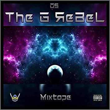 The G Rebel Mixtape