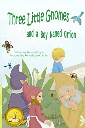 Three Little Gnomes and a Boy Named Orion