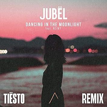 Dancing in the Moonlight (Tiësto Remix)