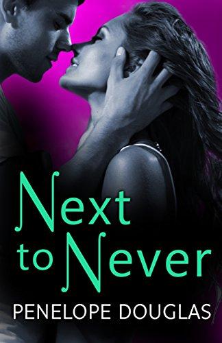 Next to Never (Fall Away) eBook: Douglas, Penelope: Amazon.co.uk: Kindle  Store