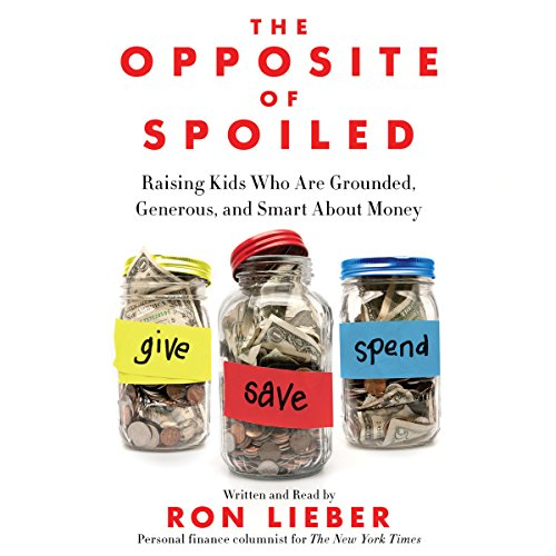 The Opposite of Spoiled audiobook cover art