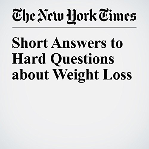 Short Answers to Hard Questions about Weight Loss audiobook cover art
