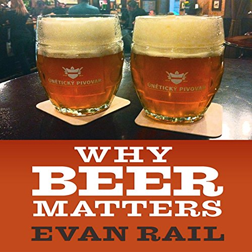 Why Beer Matters audiobook cover art