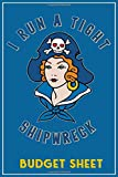 I Run A Tight Shipwreck,  Budget Sheet: Blue Buccaneer Sailor Girl Retro Tattoo Flash Pirate themed ...