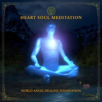 Heart Soul Meditation (India Edition)