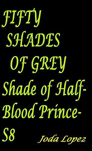 Fifty Shades of Grey: Shade of Vampire (Fifty Shades of Grey Shade of Vampire Book 8) (English Edition)