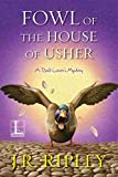 Fowl of the House of Usher (A Bird Lover's Mystery Book 7)