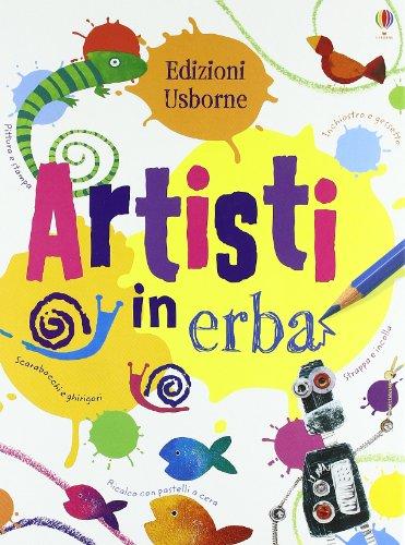 Artisti in erba. Ediz. illustrata
