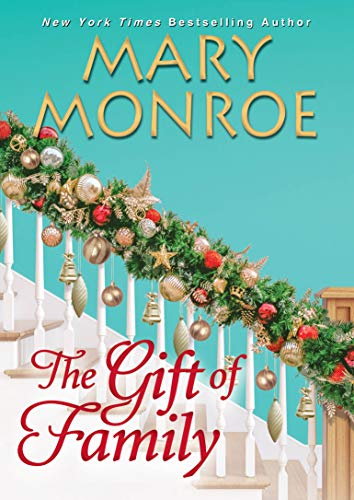 Mary Monroe The Gift of Family