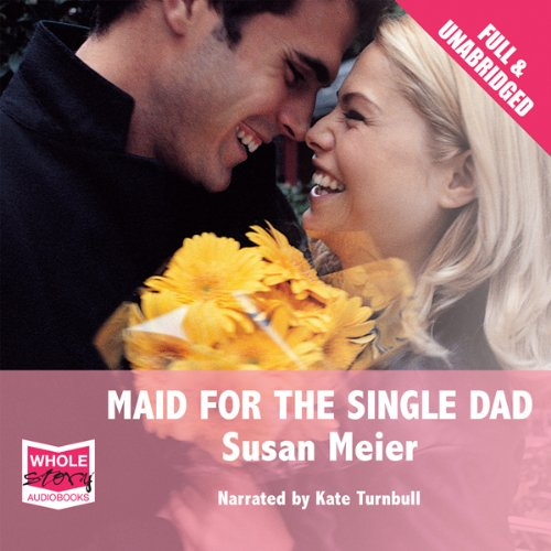 Maid for the Single Dad cover art