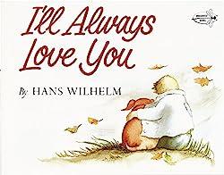 I'll Always Love You byHans Wilhelm