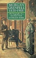 Morgan Grenfell, 1838-1988: The Biography of a Merchant Bank