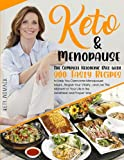 Keto & Menopause.: The Complete Ketogenic Diet with 200 Tasty Recipes to Help You Overcome Menopause Issues , Regain Your Vitality , and Live This ... After 50 - Keto diet for Women After 50.)
