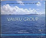 Sailingbird s Guide to the Kingdom of Tonga -- Vava u Group