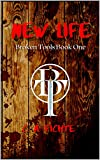 New Life (Broken Tools Book 1)