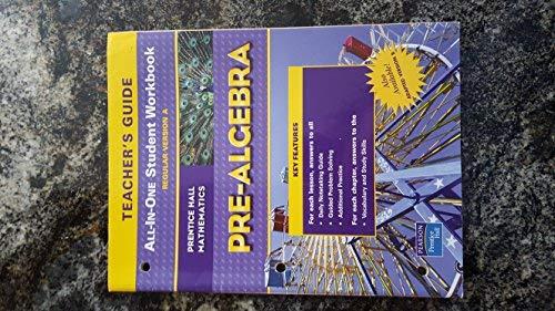 PH Pre-Algebra Teachers Guide All-In-One Student Workbook Regular Version A