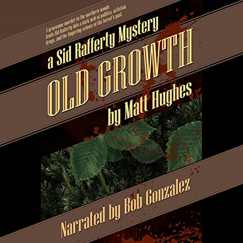 Old Growth audiobook cover art