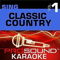 Sing Classic Country Vol. 1 [KARAOKE]