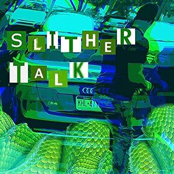 Slither Talk