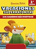 Vacaciones Superratónicas 2: ¡Los cuadernos más divertidos! (Vacaciones Stilton)