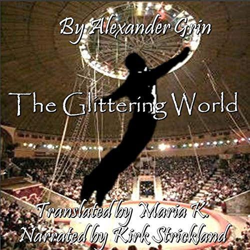 The Glittering World audiobook cover art