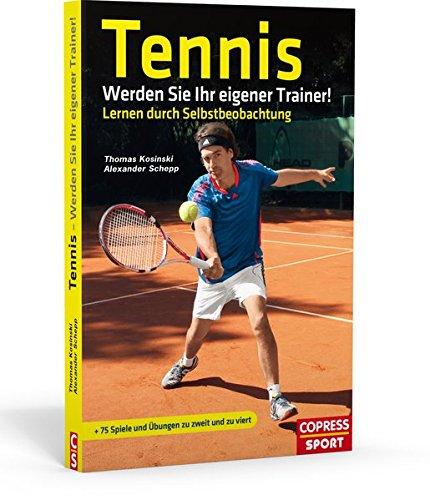 Tennis: Werden Sie Ihr eigener T...