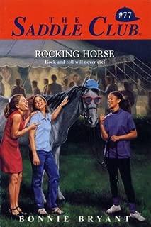 Rocking Horse (Saddle Club series Book 77)