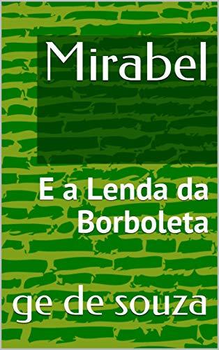 Mirabel: E a Lenda da Borboleta (Portuguese Edition)