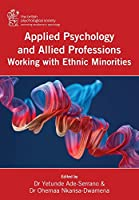 Applied Psychology and Allied Professions Working with Ethnic Minorities