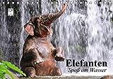 Elefanten. Spaß am Wasser (Tischkalender 2021 DIN A5 quer)