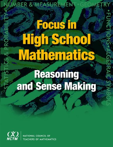 Focus in High School Mathematics: Reasoning and Sense Making