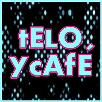 Telo y Café
