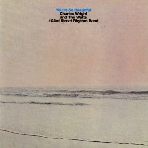 Charles Wright & The Watts 103rd St. Rhythm Band
