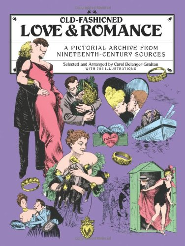 Old-Fashioned Love and Romance: A Pictorial Archive from 19th-Century Sources (Dover Pictorial Archive)