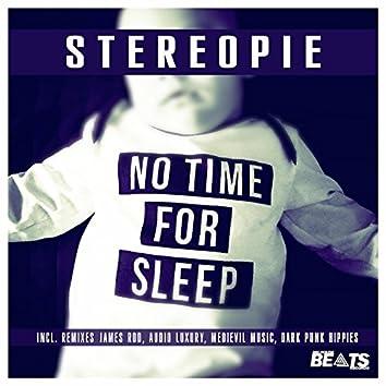 No Time for Sleep