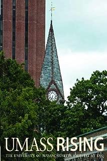 UMass Rising: The University of Massachusetts Amherst at 150