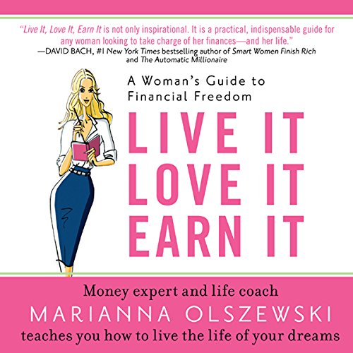 Live It Love It Earn It audiobook cover art