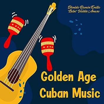 Golden Age Of Cuban Music