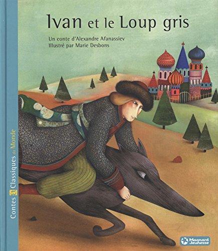 Ivan et le Loup gris