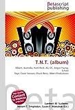 T.N.T. (album): Album, Australia, Hard Rock, AC/ DC, Angus Young, School Days, Cover Version, Chuck Berry, Albert Productions