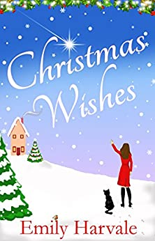 Christmas Wishes by [Emily Harvale]