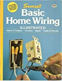 Basic home wiring illustrated (A Sunset book)