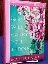 CU God Will Carry You Through by Max Lucado (2013-09-03)