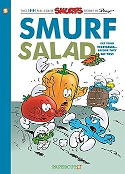 [Peyo]のThe Smurfs #26: Smurf Salad (The Smurfs Graphic Novels) (English Edition)