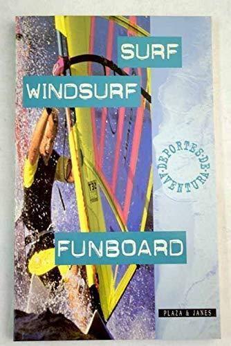 Surf - windsurf - funboard